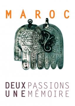 Maroc, deux passions, une mémoire