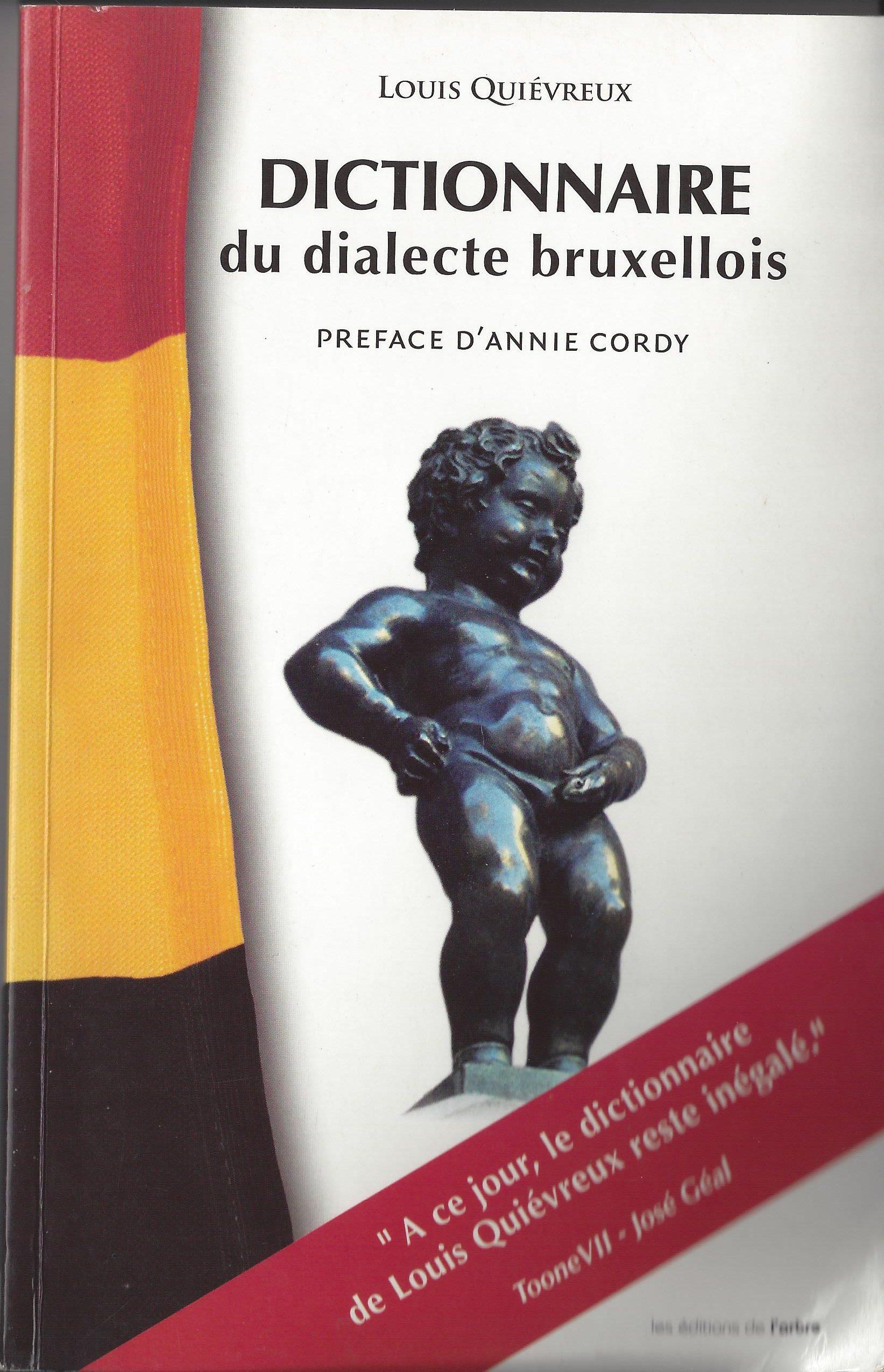 """""""Dictionnaire du dialecte bruxellois"""" de Louis Quiévreux"""